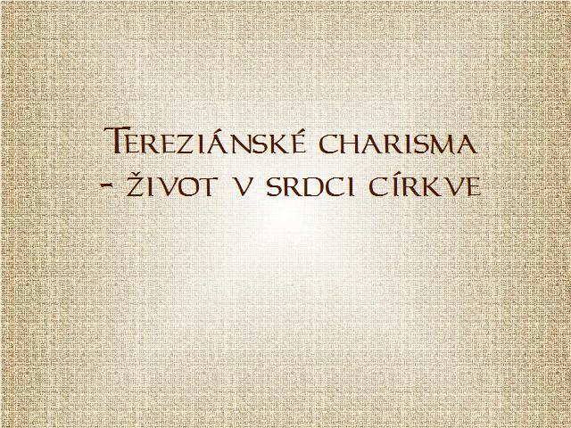 úvod Terezinské charisma